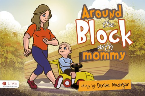 9781628542707: Around the Block with Mommy