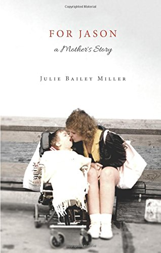 9781628543032: For Jason, a Mother's Story