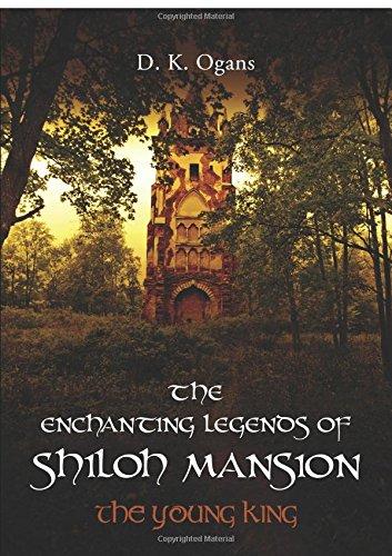 The Enchanting Legends of Shiloh Mansion: D. K. Ogans