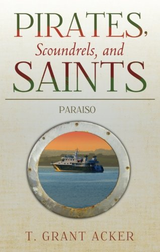 9781628543599: Pirates, Scoundrels, and Saints: Paraiso