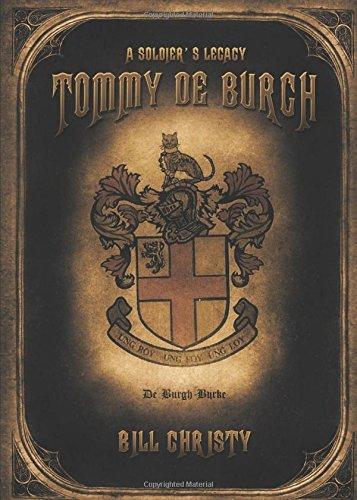 9781628544534: Tommy de Burgh: A Soldier's Legacy