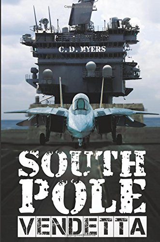 9781628544701: South Pole Vendetta