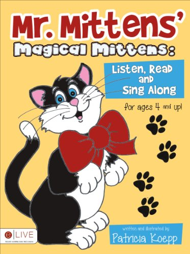 Mr. Mittens' Magical Mittens : Listen, Read: Patricia Koepp