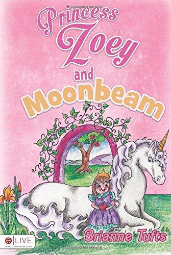 9781628545623: Princess Zoey and Moonbeam
