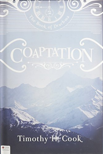 9781628546132: Coaptation: The Book of Drachma Book 2