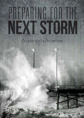 Preparing for the Next Storm: Dickerson, Crystangella