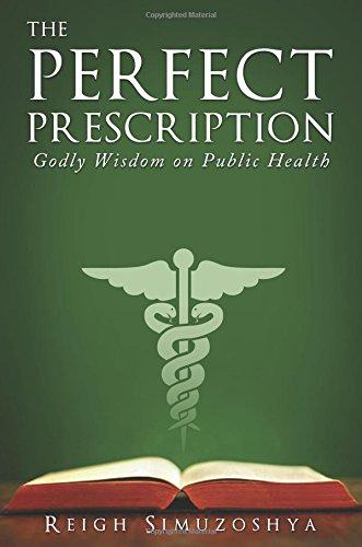 9781628548310: The Perfect Prescription