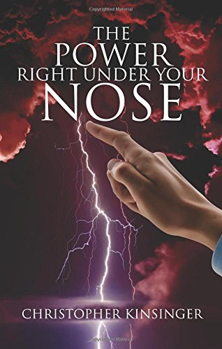 9781628549669: The Power Right Under Your Nose