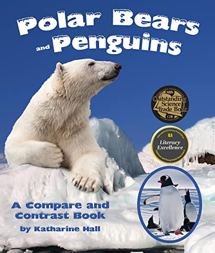 9781628552096: Polar Bears and Penguins: A Compare and Contrast Book