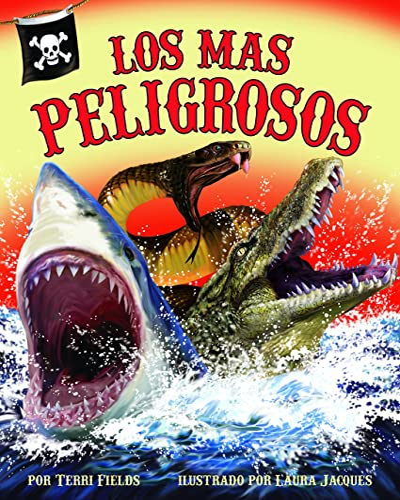 9781628554243: Los más peligrosos [Most Dangerous, The] (Spanish Edition)