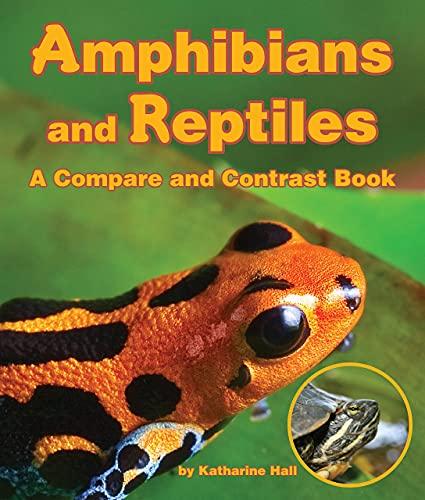 Amphibians and Reptiles: Hall, Katherine