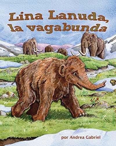Lina Lanuda, la vagabunda /Shaggy Lina, the Hobo: Gabriel, Andrea