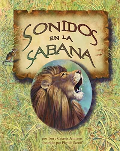 Sonidos en la sabana /Sounds in the Savannah: Jennings, Terry Catasus