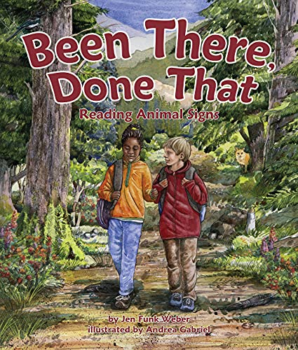9781628557275: Been There, Done That: Reading Animal Signs (Arbordale Collection)