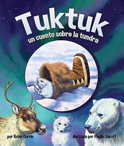 9781628558814: Tuktuk: Un cuento sobre la tundra/Tundra Tale