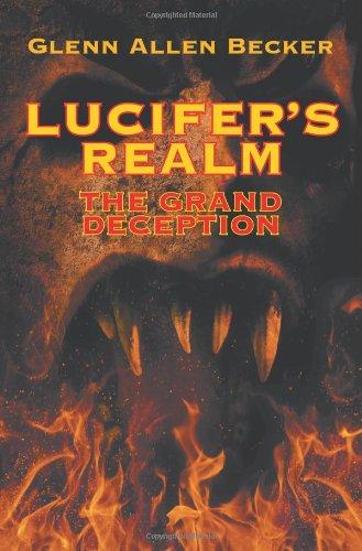 9781628573251: Lucifer's Realm: The Grand Deception