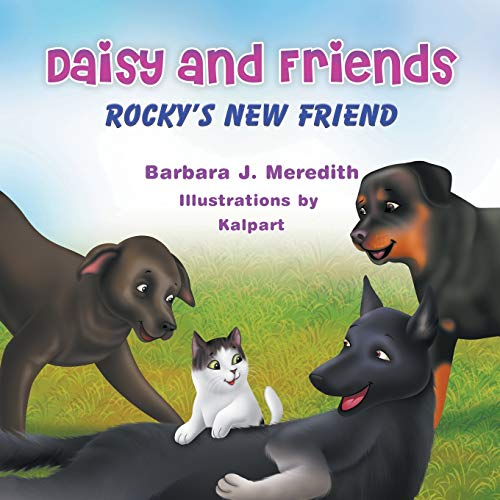 Daisy and Friends: Rocky's New Friend: Barbara J. Meredith