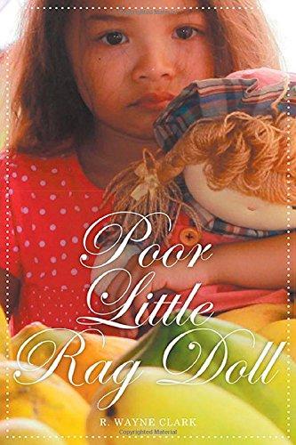 Poor Little Rag Doll: R. Wayne Clark