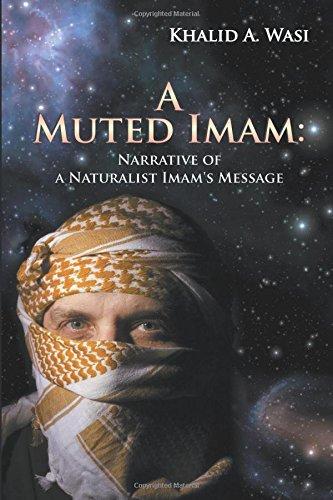 A Muted Imam: Narrative of a Naturalist: Khalid a Wasi