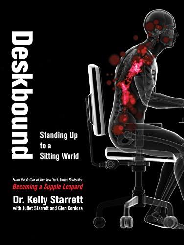 9781628600582: Deskbound: Standing Up to a Sitting World