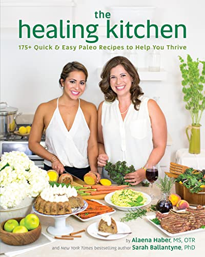 9781628600940: The Healing Kitchen: 175+ Quick & Easy Paleo Recipes to Help You Thrive