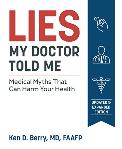 9781628603781: Berry, K: Lies My Doctor Told Me