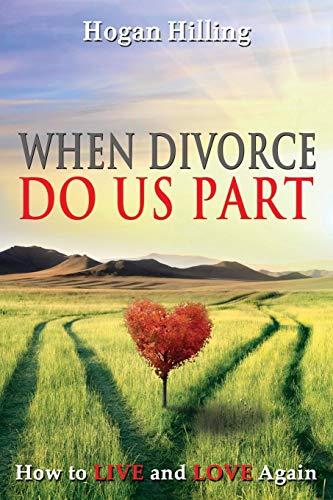 9781628650426: When Divorce Do Us Part