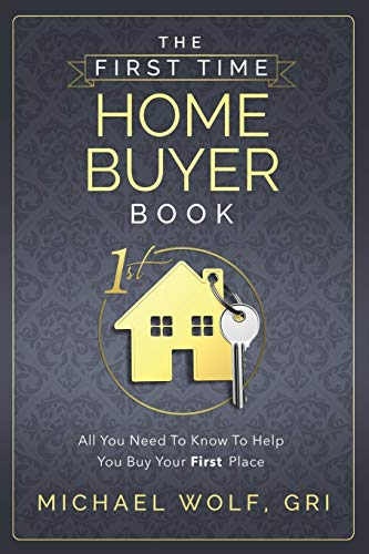 9781628650952: The First Time Home Buyer Book
