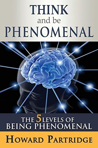 9781628651140: Think and Be Phenomenal