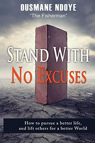 9781628651416: Stand With No Excuses