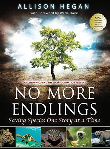 9781628651980: No More Endlings: Saving Species One Story at a Time