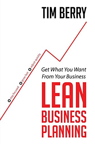 9781628652130: Lean Business Planning: Get What You Want From Your Business