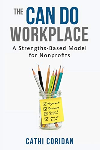 9781628652345: The Can Do Workplace: A Strengths Based Model for Non-Profits