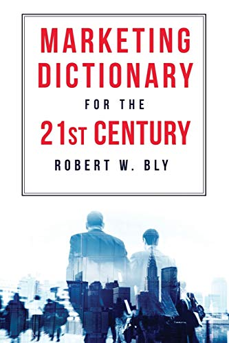 The Marketing Dictionary for the 21st Century: Robert Bly