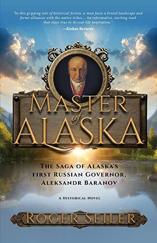 Master of Alaska: Roger Seiler