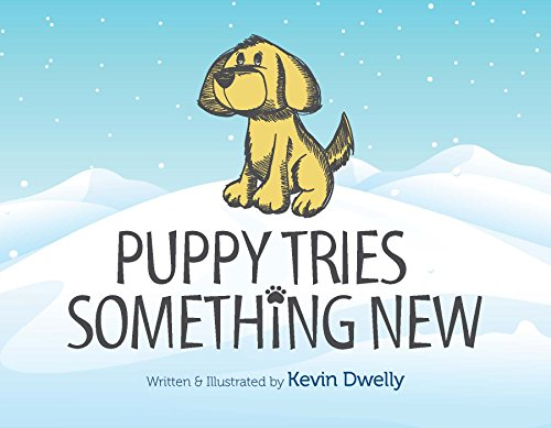 9781628660180: Puppy Tries Something New