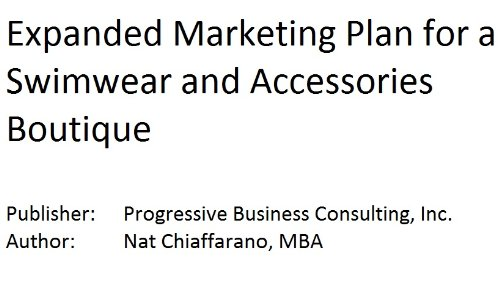 9781628670288: Expanded Marketing Plan for a Swimwear and Accessories Boutique (Fill-in-the-Blank Expanded Marketing Plans with Editable CD File by Specific Type of Business)