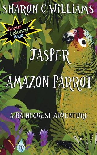 9781628680041: Jasper, Amazon Parrot: A Rainforest Adventure