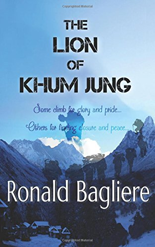 The Lion of Khum Jung: Bagliere, Ronald