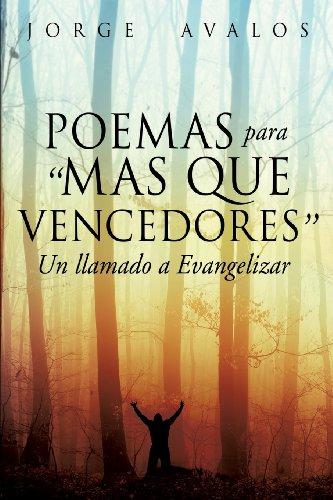 Poemas Para Mas Que Vencedores: Jorge Avalos