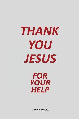 Thank You Jesus: Elham Y. Zakaria
