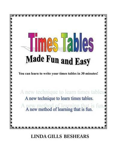 Times Tables Made Fun and Easy: Linda Gills Beshears