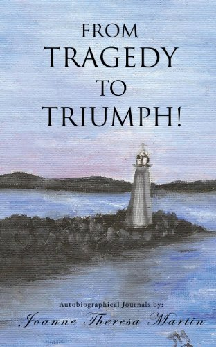 From Tragedy to Triumph: Joanne Theresa Martin