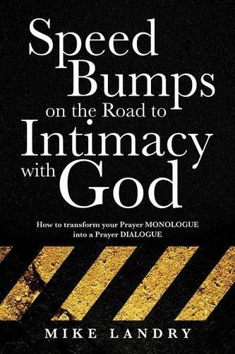 9781628715385: SPEED BUMPS on the road to intimacy with God