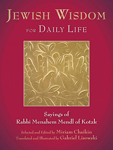 Jewish Wisdom for Daily Life: Sayings of