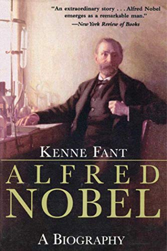 9781628723267: Alfred Nobel: A Biography