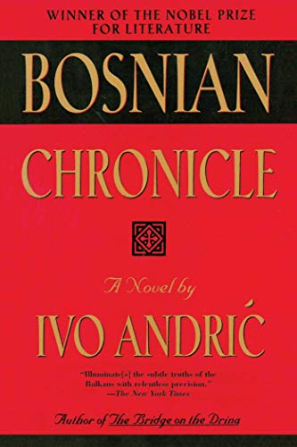 Bosnian Chronicle: Andric, Ivo; Andriac, Ivo
