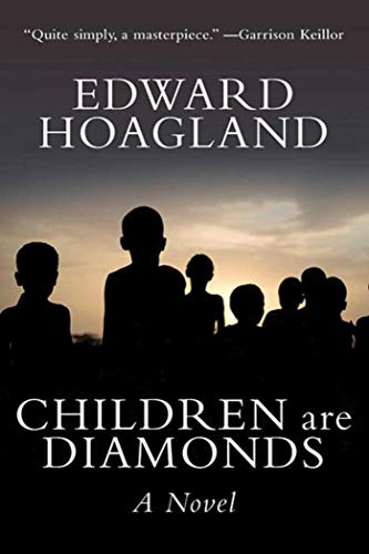 Children Are Diamonds: An African Apocalypse: Hoagland, Edward