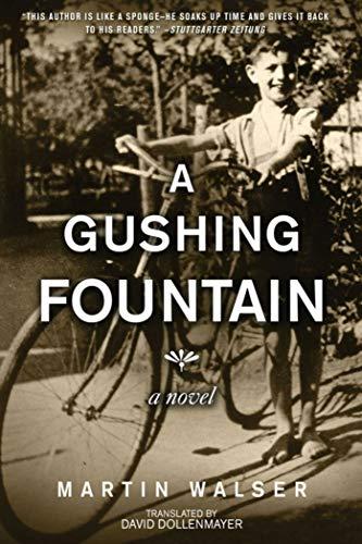 A Gushing Fountain: A Novel: Martin Walser