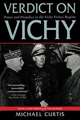 9781628724363: Verdict on Vichy: Power and Prejudice in the Vichy France Regime